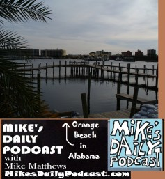 MIKEs DAILY PODCAST 1075 Orange Beach Alabama