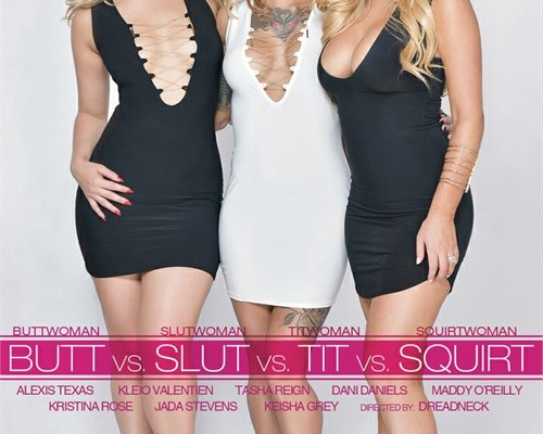 Butt vs Slut vs Tit vs Squirt
