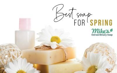 7 Best Soaps for Spring 2021