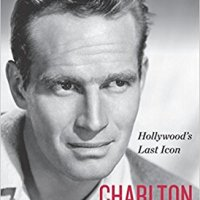 Charlton Heston : Hollywood's Last Icon