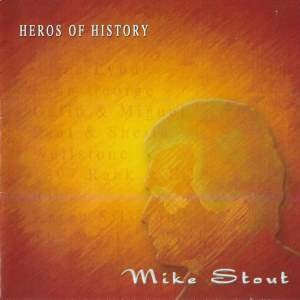 """Heroes of History"" Album Cover"
