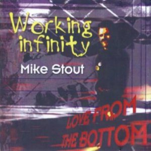 """Working Infinity - Love From the Bottom"" Album Cover"