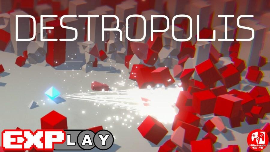 EXPlay Destropolis