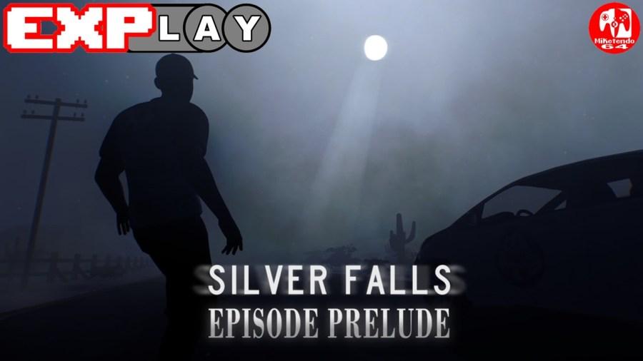 Silver Falls Episode Prelude EXPlay