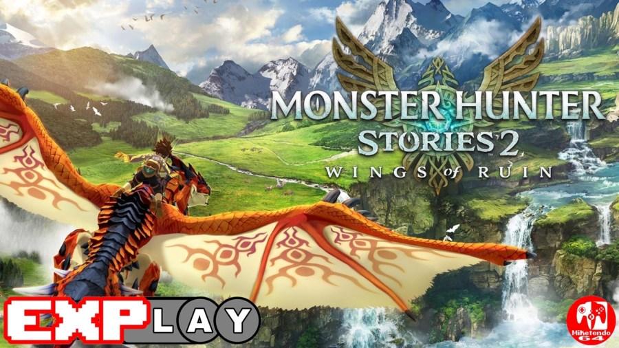 Monster Hunter Stories 2 EXPlay