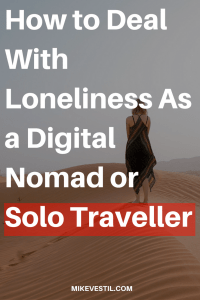 Find out how to kick loneliness in the ass when traveling.