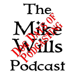 Mike Wills Podcast - Dog Days of Podcasting Logo