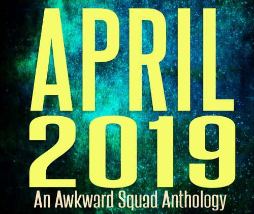 The Exclusive Anthology for Patrons is Here – April Edition