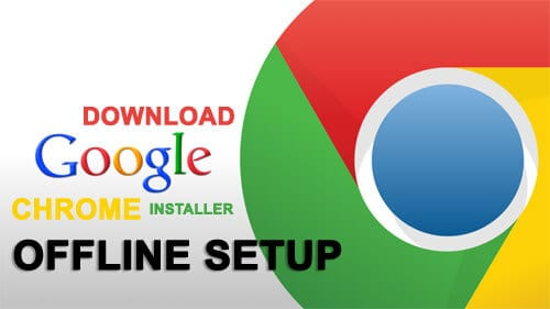google chrome chrome offline installer