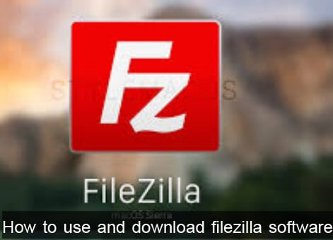 Filezilla download and filezilla Client server setup tips