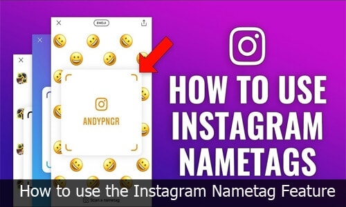 How to use the new Instagram Nametags Feature - Instagram Nametag Feature