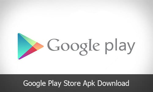 Play Store: Download Google Play Store apk App