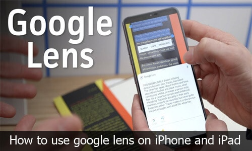 Google Lens - How to use Google Lens App on iPhone and iPad