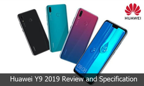 Huawei Y9 2019 Review, Price and Specification