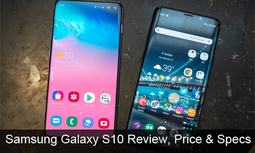 Samsung Galaxy S10 Review, Price and Full Specification