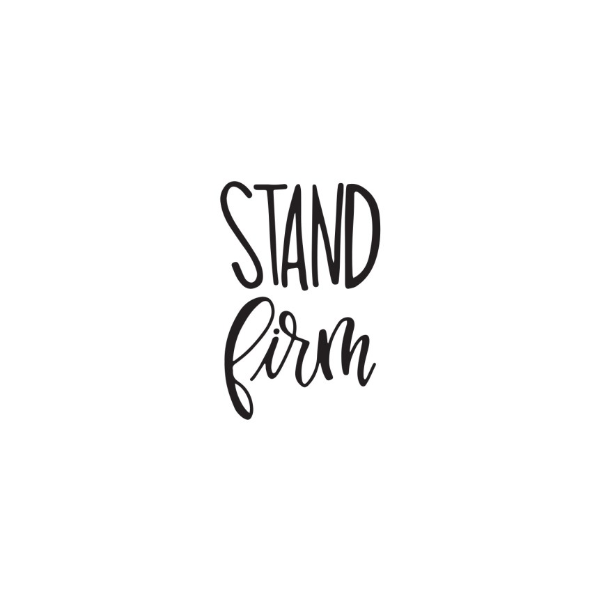 Advent 4: Stand Firm (2019)
