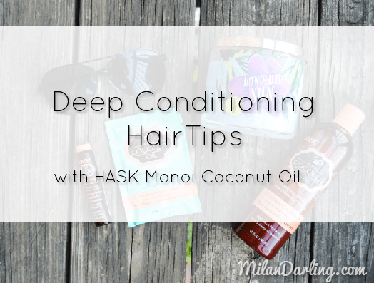 Hair Conditioning Tips with HASK: Monoi Coconut Oil