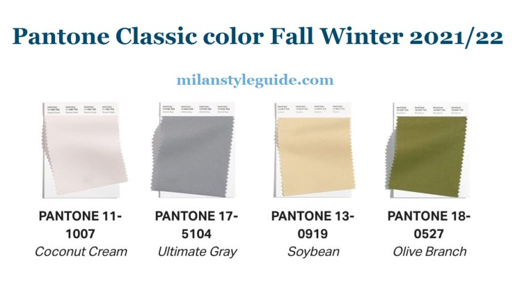 Pantone Classic color Fall Winter 2021 2022 New york