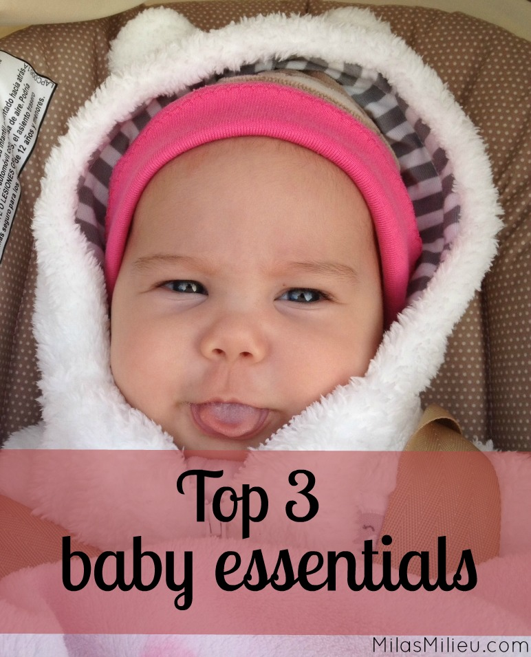 top three baby essentials via milasmilieu.com