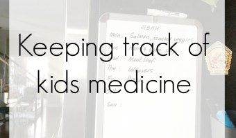 A simple way to keep track of kids medicine