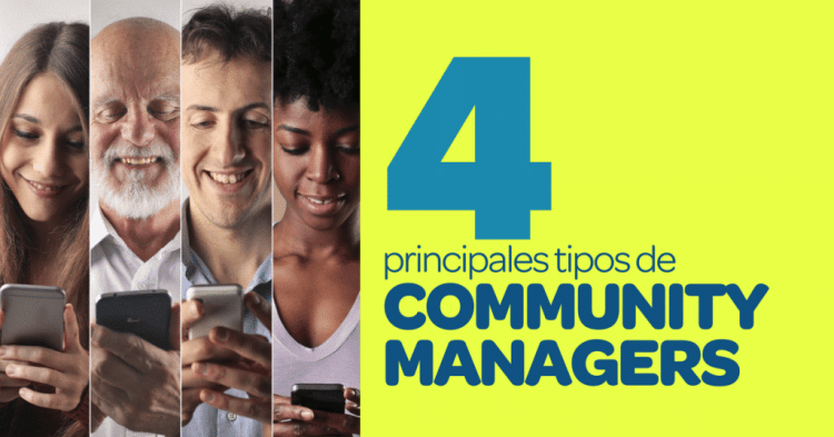 4 Tipos de community managers
