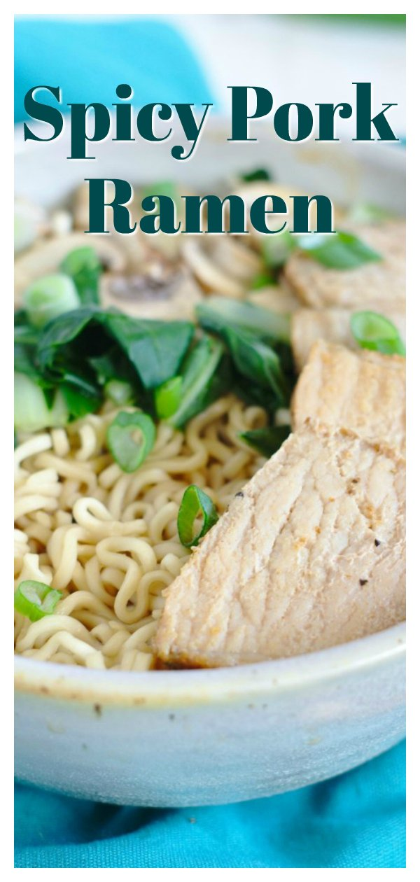 Spicy Pork Ramen - A quick and easy 30 minute meal that takes classic ramen to a whole new level! Ramen noodles in a spicy broth topped with bok choy, mushrooms, and sliced pork.  The spicy pork ramen will be your new favorite ramen recipe! Pork Ramen Recipe | Easy Ramen Recipe | Japanese Ramen Recipe #dinner #ramen #recipe