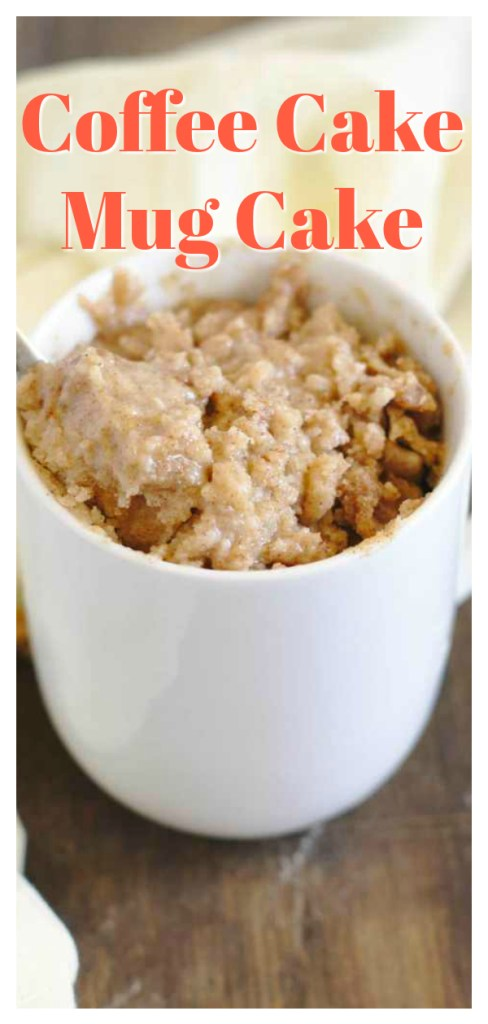 Coffee Cake Mug Cake - A quick and easy one minute, single serving dessert! Delicious coffee cake batter topped with a cinnamon crumb topping and microwaved for just one minute! This coffee mug cake is pure perfection! Easy Mug Cake Recipe | Coffee Cake Recipe | Single Serving Dessert #dessert #cake #recipe #easyrecipe