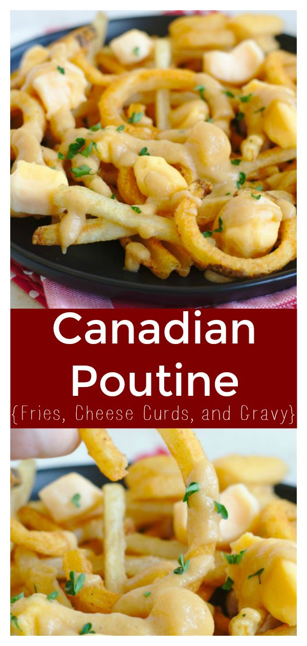 Easy Canadian Poutine - This quick and easy appetizer is the perfect comfort food! French fries topped with homemade gravy and cheese curds.  Canadian Recipe | Easy Poutine Recipe | Comfort Food Recipe #easyrecipe #recipe #comfortfood #food #appetizer #poutine