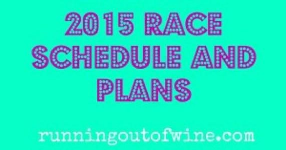 2015 race plans
