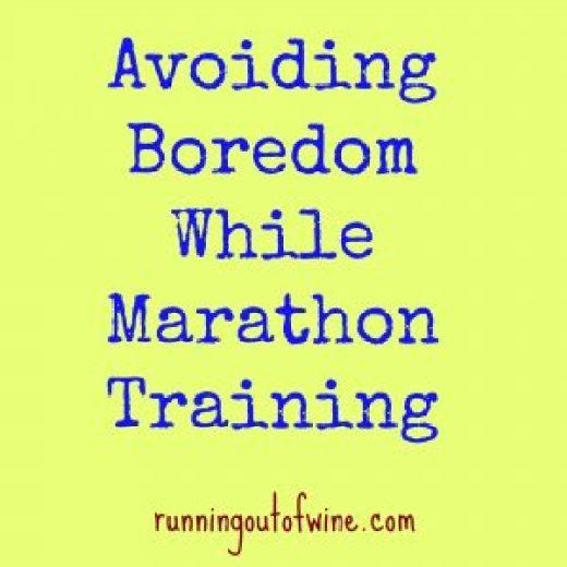 Avoiding Boredom While Marathon Training