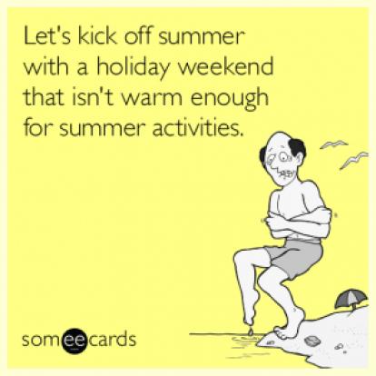 memorial-day-weekend-cold-summer-kick-off-funny-ecard-eEa