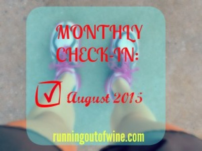august monthly check in 1
