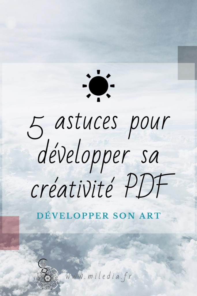 Développer sa créativité, Pinterest image. #créativité #dessin #développement #astucesdéveloppement