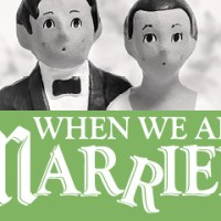 Interview: The Paulsens on 'When We Are Married'