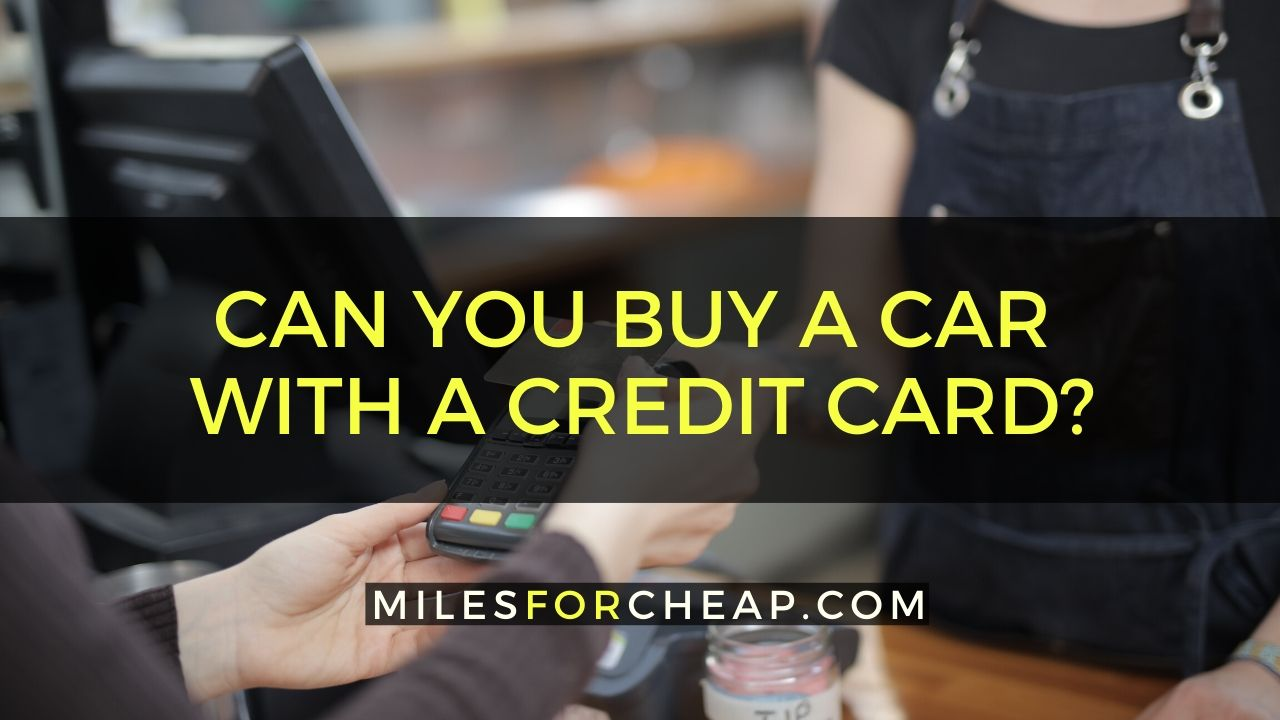Buy A Car With A Credit Card