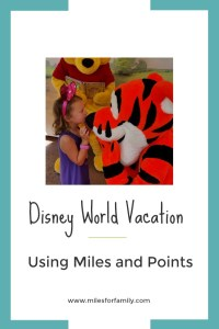 Disney World Vacation Using Miles and Point
