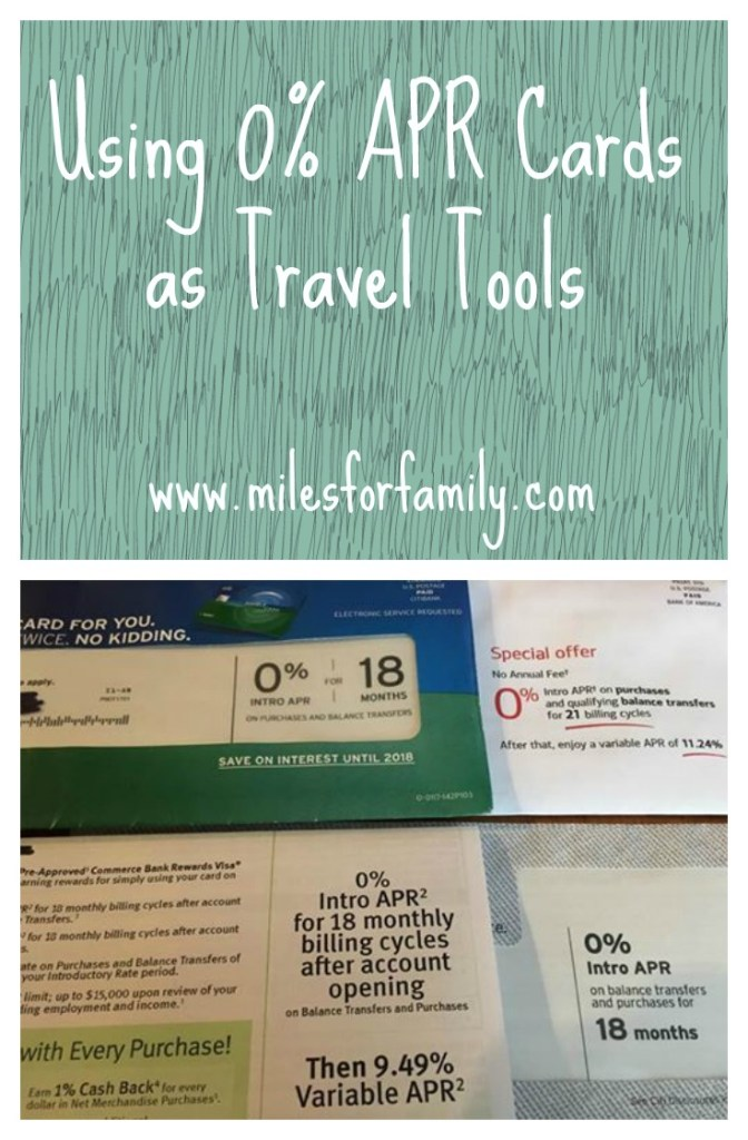 Using 0% APR Credit Cards as Travel Tools www.milesforfamily.com