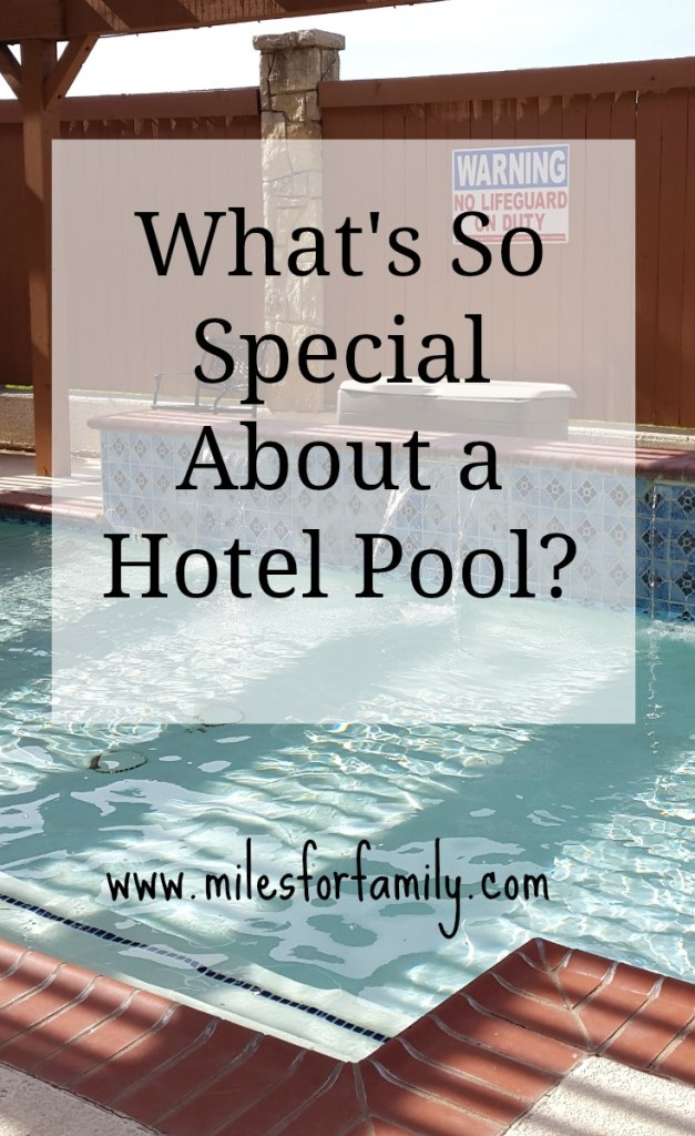 What's So Special About a Hotel Pool?