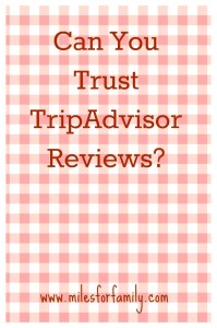 Can You Trust TripAdvisor Reviews?