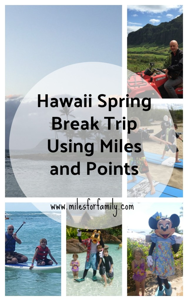Hawaii Spring Break Trip Using Miles and Points