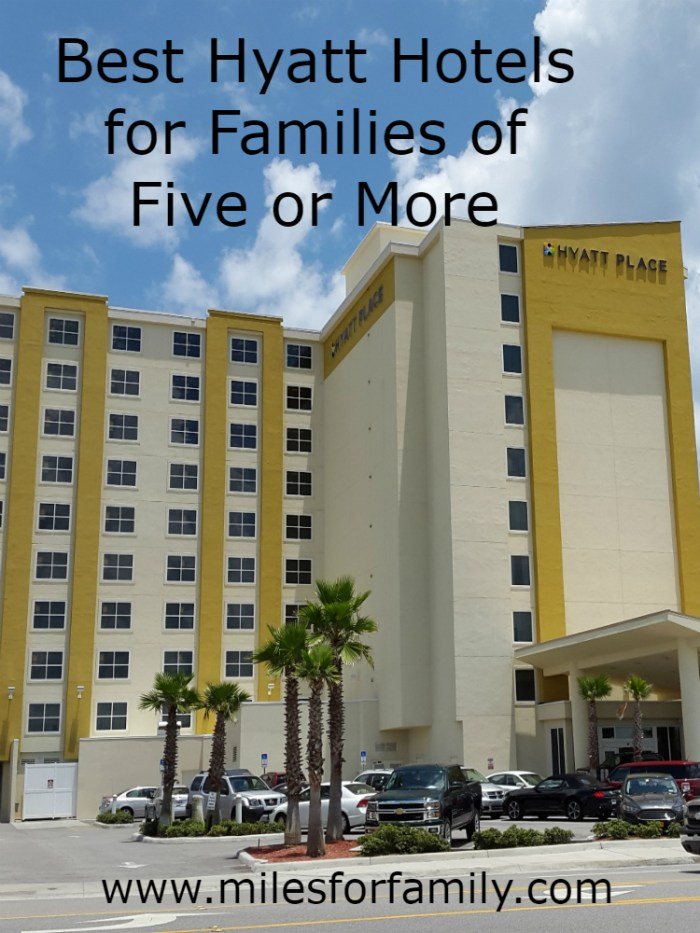 Best Hyatt Hotels for Families of Five or More