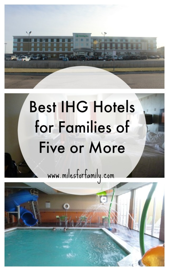 Best IHG Hotels For Families of Five or More