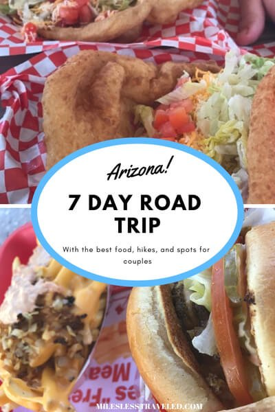Arizona 7 Day Road Trip with the best food, hikes, and spots for couples