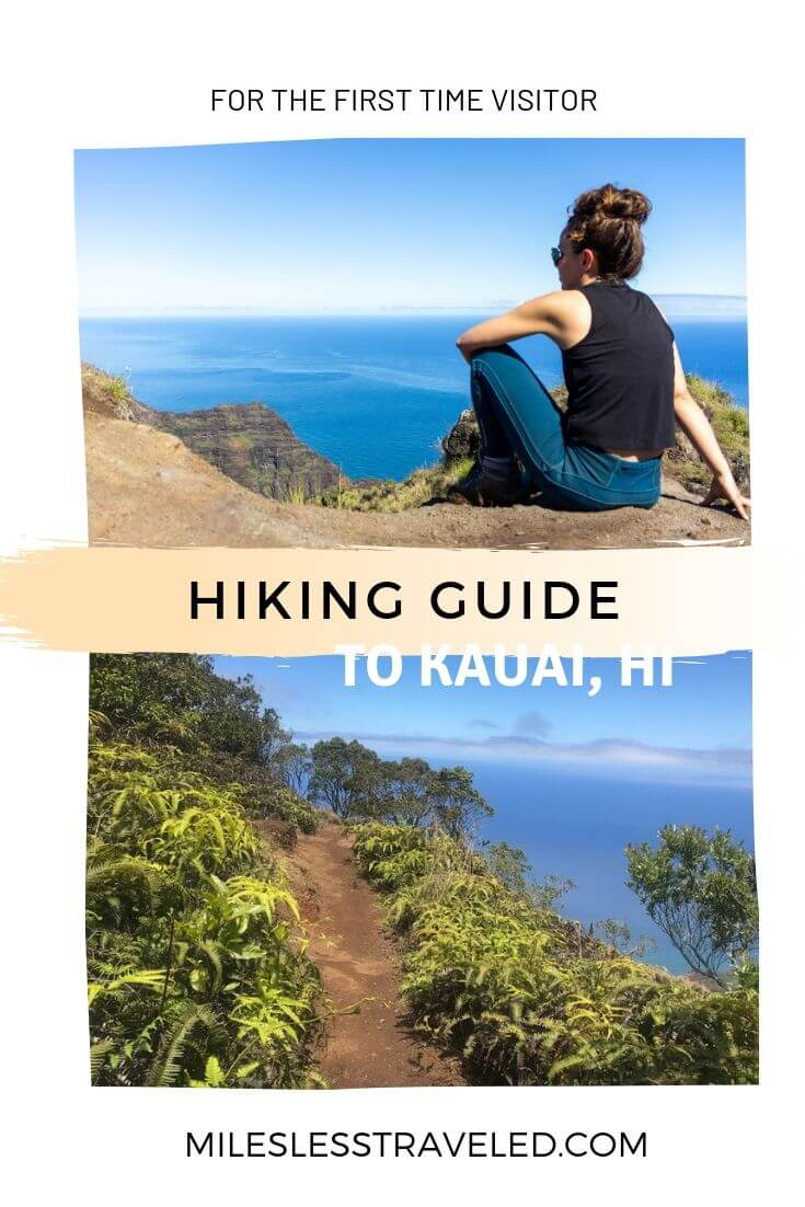 Hiking Guide to Kauai, HI text overlay woman sitting on cliff overlooking the view and trail