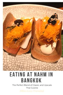Nahm Bangkok Experience
