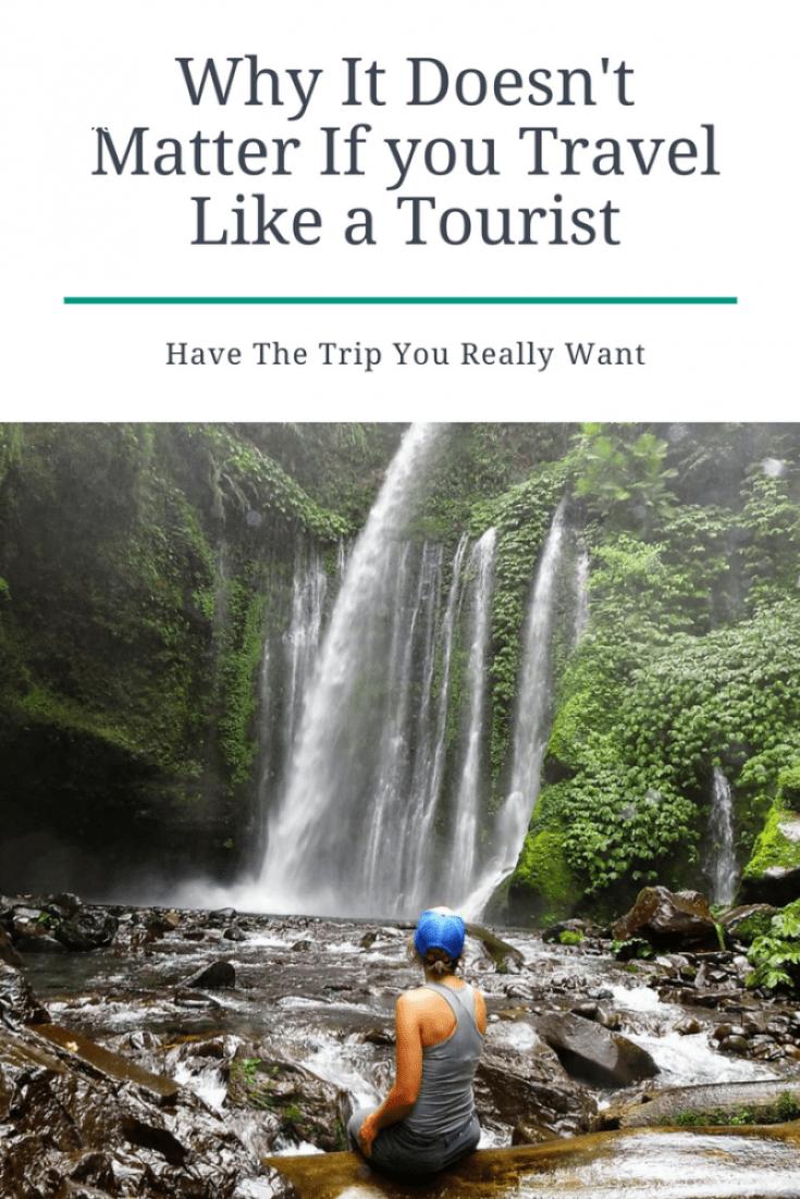 Travel like a Tourist