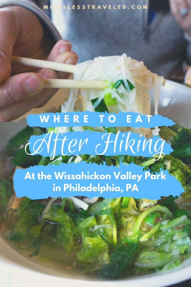 where to eat after hiking at wissahickon text overlay with bowl of noodles background