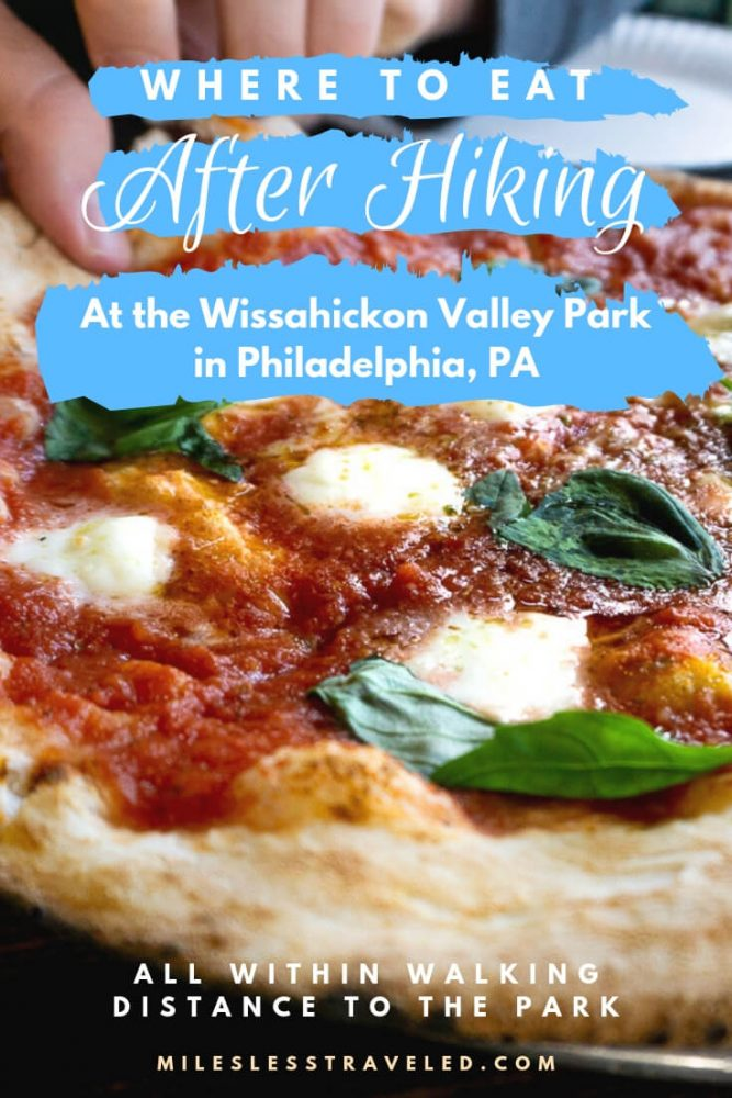 where to eat after hiking at wissahickon text overlay with pizza background