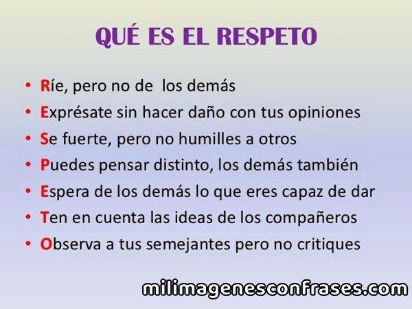 Imagenes con frases sobre el respeto
