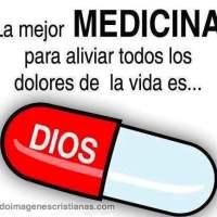 Imágenes cristianas: La mejor medicina es Dios